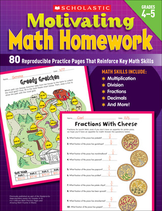 Motivating Math Homework: 80 Reproducible Practice Pages That Reinforce Key Math Skills Denise Kiernan