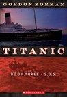 S.O.S. (Titanic, #3)