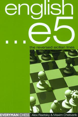 English ...e5: The Reversed Sicilian Lines  by  Alexander Raetsky