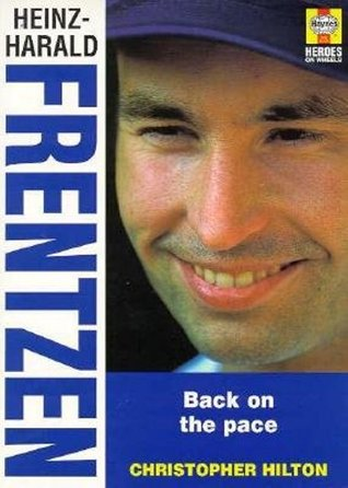Heniz - Harold Frentzen: Fast road to success: Back on the Pace  by  Christopher Hilton