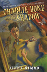 Charlie Bone and the Shadow by Jenny Nimmo
