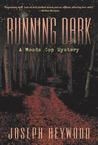 Running Dark: A Woods Cop Mystery (Service, #4)