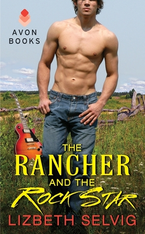 The Rancher and the Rock Star (Rural Gentlemen, #1) (2012)