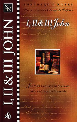 I, II & III John (Shepherds Notes) Rodney Combs