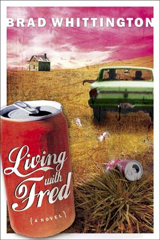 Living With Fred (The Fred Books, #2)