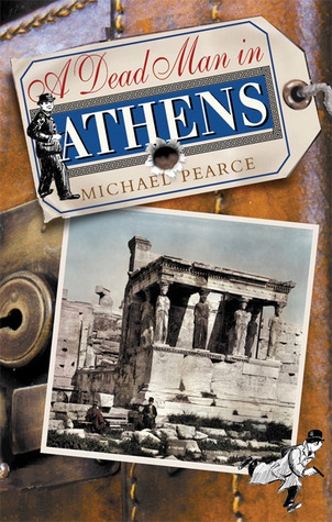 A Dead Man in Athens (Seymour of Special Branch #3) - Michael Pearce