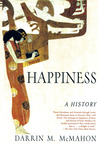 Happiness: A History