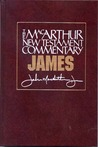James (MacArthur New Testament Commentary)