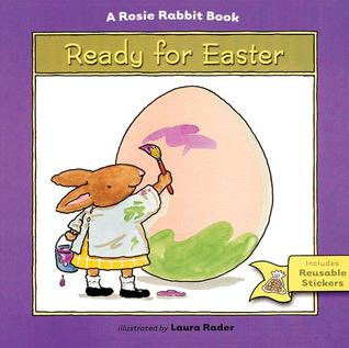 Ready for Easter: A Rosie Rabbit Book Harriet Ziefert