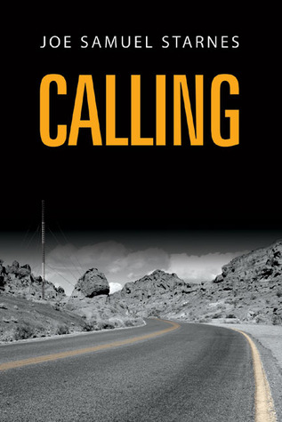 Calling by Joe Samuel Starnes