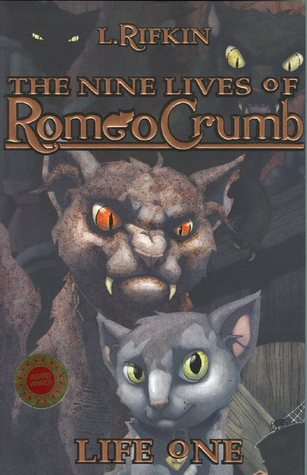 the nine lives of romeo crumb by l. rifkin