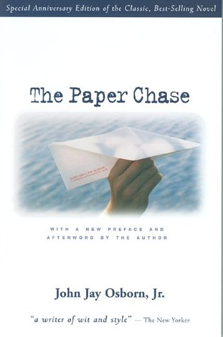 an analysis of the law school in the movie the paper chase based on jr john jay osborns novel