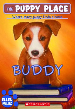 Buddy The Puppy Place 5 By Ellen Miles Reviews Discussion Bookclubs Lists