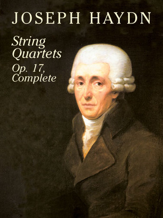 String Quartets, Op. 17, Complete  by  Joseph Haydn