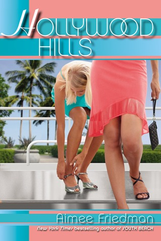 Hollywood Hills (Alexa & Holly, #3)