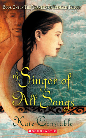 Cover of The Singer of All Songs by Kate Constable.