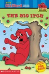 The Big Itch (Clifford the Big Red Dog)