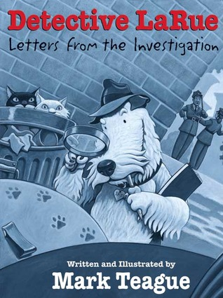 detective larue letters from the investigation by mark