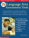 75 Language Arts Assessment Tools