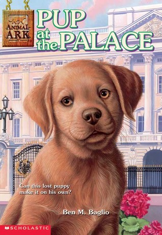Pup at the Palace (Animal Ark: Summer Special, #4)