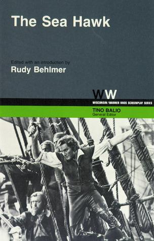 The Sea Hawk  by  Rudy Behlmer