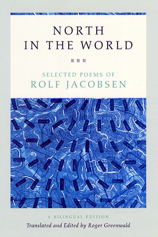 North in the World: Selected Poems  by  Rolf Jacobsen