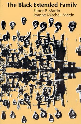 The Black Extended Family  by  Elmer P. Martin