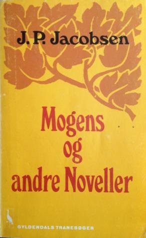 Mogens og andre Noveller  by  Jens Peter Jacobsen