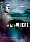 Elsewhere (Borderlands, #1)