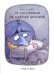 Le Cauchemar De Gaëtan Quichon Anaïs Vaugelade