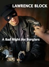 A Bad Night for Burglars