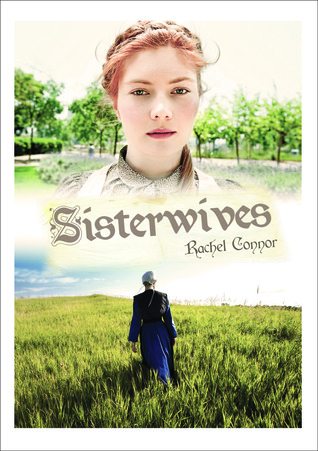 Sisterwives. Rachel Connor Rachel Connor