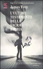 L'ultimo testamento della Sacra Bibbia (2011) by James Frey