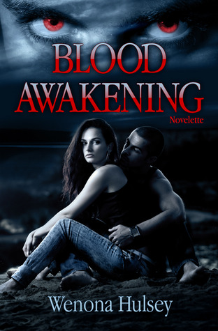 Blood Awakening (The Blood Burden Series) Wenona Hulsey