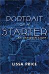Portrait of a Starter: An Unhidden Story (Starters, #0.5)