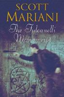 The Fulcanelli Manuscript (2007) by Scott Mariani