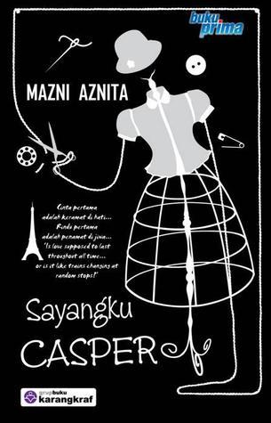 http://limauasam.blogspot.com/2014/10/sayangku-casper-mazni-aznita.html