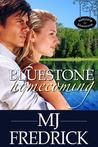 Bluestone Homecoming (Welcome to Bluestone #1)