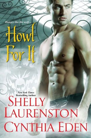 Book Review: Shelly Laurenston's Howl for It