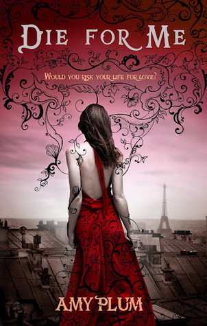 Die for Me by Amy Plum book cover