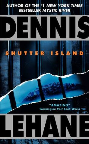 Book review | Shutter Island by Dennis Lehane | 5 stars
