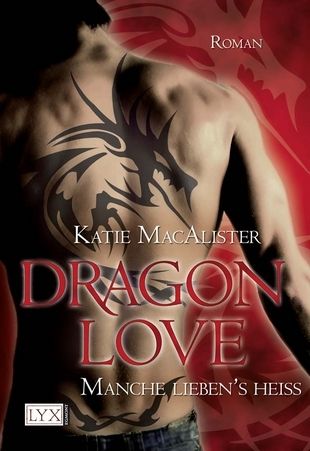 Dragon Love - Manche lieben's heiß (Aisley Grey: Guardian, #2)