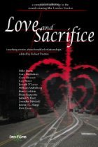 Love And Sacrifice: Touching Stories About Troubled Relationships Robert Pratten