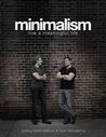 Minimalism: Live a Meaningful Life
