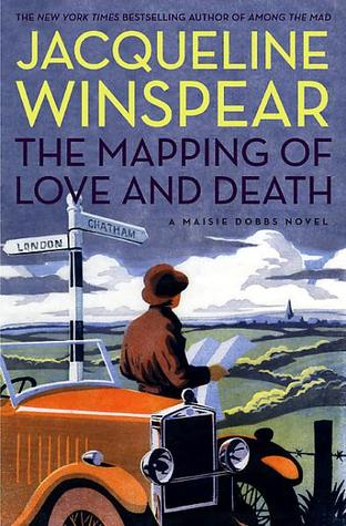 Book Review:  The Mapping of Love and Death by Jacqueline Winspear