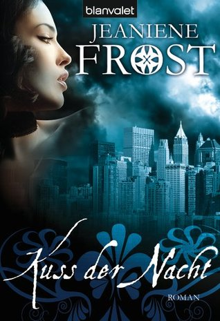 Kuss der Nacht (Night Huntress, #2)