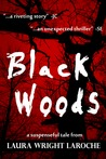 Black Woods (BlackWoods Series, #1)