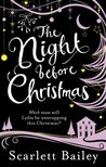 The Night Before Christmas by Scarlett Bailey