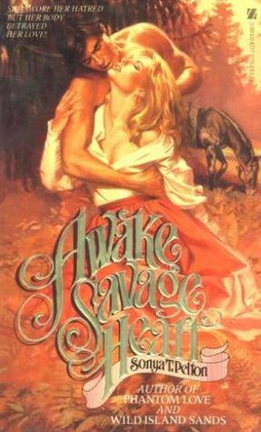 Awake Savage Heart  by  Sonya T. Pelton