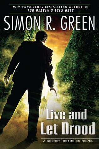 Book Review: Simon R. Green's Live and Let Drood